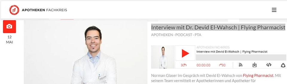 Interview mit Dr. Devid El-Wahsch, Flying Pharmacist auf apotheken-fachkreis.de